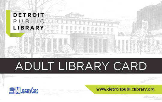 Library Cards  Detroit Public Library